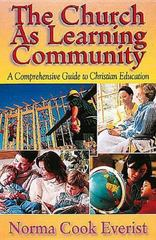 The Church as Learning Community 0 9780687045006 0687045002