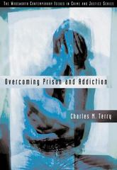 Overcoming Prison and Addiction 1st edition 9780534599041 0534599044
