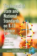 The Impact of State and National Standards on K-12 Science Teaching 0 9781607524885 1607524880
