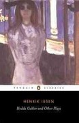 Hedda Gabler and Other Plays 1st Edition 9780140440164 014044016X
