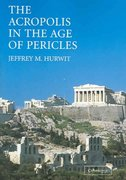 The Acropolis in the Age of Pericles 0 9780521527408 0521527406
