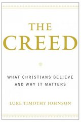 The Creed 1st Edition 9780385502481 0385502486
