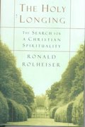 The Holy Longing 1st edition 9780385494182 0385494181