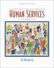 Theory, Practice, and Trends in Human Services 4th edition 9780495097136 0495097136