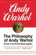 The Philosophy of Andy Warhol 1st Edition 9780547543437 0547543433