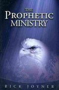 The Prophetic Ministry 0 9781929371884 1929371888
