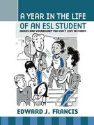 A Year in the Life of an ESL Student 0 9781412020039 1412020034