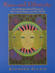 Race and Ethnicity: The United States and the World 1st edition 9780130606891 0130606898