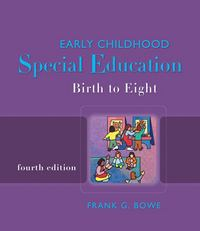 Early Childhood Special Education 4th edition 9781418048105 1418048100