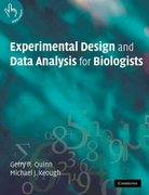 Experimental Design and Data Analysis for Biologists 1st edition 9780521009768 0521009766