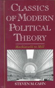 Classics of Modern Political Theory 0 9780195101737 0195101731