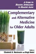 Complementary and Alternative Medicine for Older Adults 1st Edition 9780826138057 0826138055