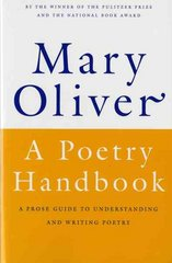 A Poetry Handbook 1st edition 9780156724005 0156724006
