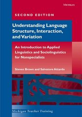 Understanding Language Structure, Interaction, and Variation, Second Edition 2nd edition 9780472030385 0472030388