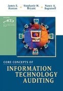 Core Concepts of Information Technology Auditing 1st Edition 9780471222934 0471222933