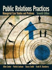 Public Relations Practices 7th edition 9780132341363 0132341360