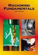 Machining Fundamentals 8th edition 9781590702499 1590702492