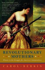 Revolutionary Mothers 1st Edition 9781400075324 1400075327