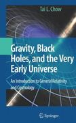 Gravity, Black Holes, and the Very Early Universe 1st edition 9780387736297 0387736298