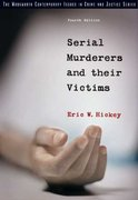 Serial Murderers and their Victims 4th Edition 9780534630188 0534630189