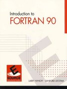 Introduction to FORTRAN 90 2nd Edition 9780130131461 0130131466