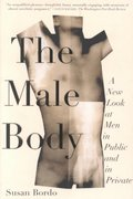 The Male Body 1st edition 9780374527327 0374527326