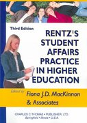 Rentz's Student Affairs Practice in Higher Education 3rd Edition 9780398074692 0398074690