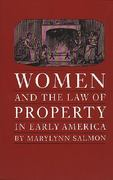 Women and the Law of Property in Early America 0 9780807842447 0807842443