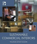 Sustainable Commercial Interiors 1st edition 9780471749172 0471749176