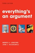 Everything's an Argument 3rd edition 9780312407162 0312407165