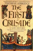 The First Crusade: A New History 1st Edition 9780195189056 0195189051