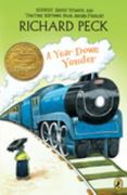 A Year Down Yonder 1st Edition 9780142300701 0142300705