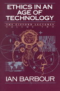 Ethics in an Age of Technology 1st Edition 9780060609351 0060609354
