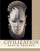 Civilization Past and Present, Single Volume Edition 11th edition 9780321236135 0321236130