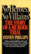 No Heroes, No Villains 1st Edition 9780394725314 039472531X