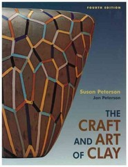 The Craft and Art of Clay 4th edition 9780131844261 0131844261