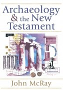 Archaeology and the New Testament 1st Edition 9780801036088 0801036089