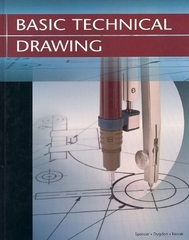 Basic Technical Drawing, Student Edition 8th Edition 9780078457487 0078457483