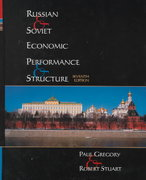 Russian and Soviet Economic Performance and Structure 7th Edition 9780321078162 0321078160