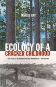 Ecology of a Cracker Childhood 1st Edition 9781571312471 1571312471