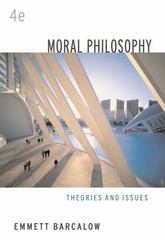 Moral Philosophy 4th edition 9780495007159 0495007153