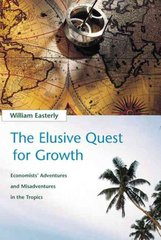 The Elusive Quest for Growth 1st Edition 9780262550420 0262550423