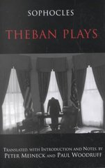 Theban Plays 1st Edition 9780872205857 0872205851