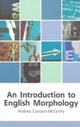An Introduction to English Morphology 1st Edition 9780748613267 0748613269