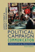 Political Campaign Communication 6th edition 9780742553033 0742553035