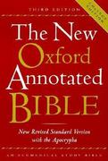 The New Oxford Annotated Bible, New Revised Standard Version with the Apocrypha, Third Edition (Hardcover College Edition 9720A) 3rd edition 9780195284843 0195284844
