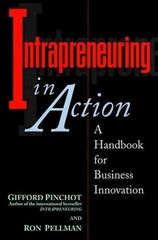 Intrapreneuring in Action 1st Edition 9781576750612 1576750612
