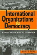 International Organizations and Democracy 0 9781588263926 1588263924