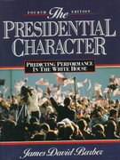 The Presidential Character 4th Edition 9780137181230 013718123X
