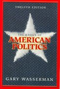 The Basics of American Politics 12th edition 9780321317957 0321317955
